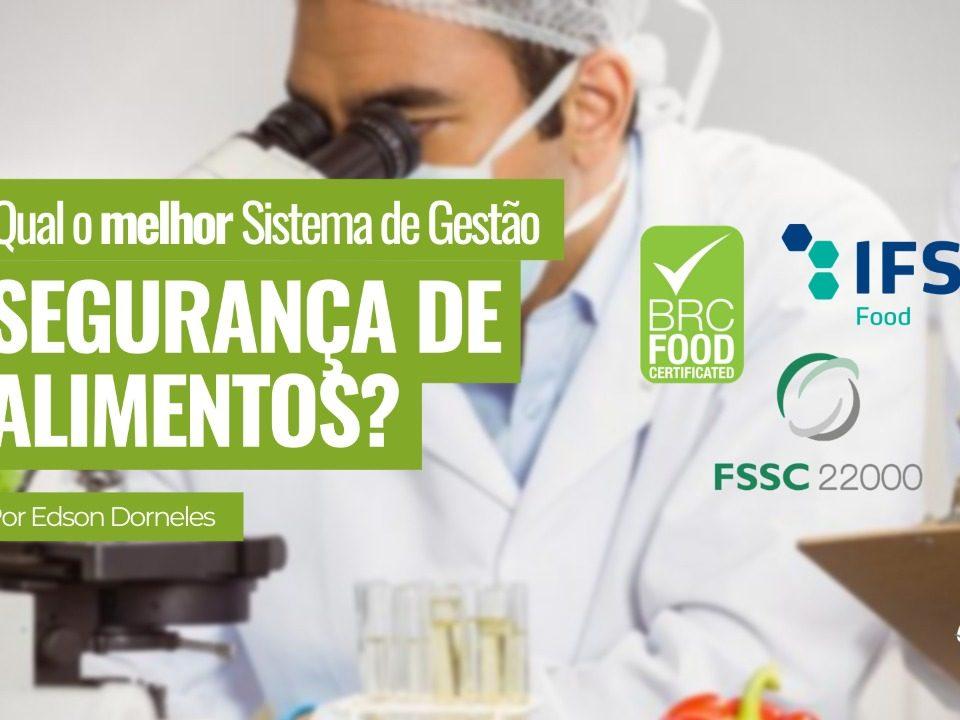 Qual o melhor sistema de gestão de segurança de alimentos