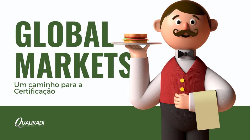Global Markets certificação e consultoria em segurança de alimentos
